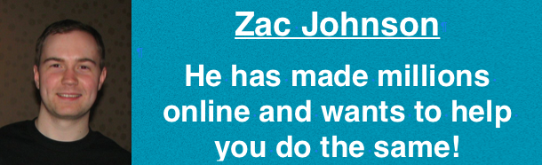 Zac Johnson - a supper affiliate, blogger and entrepreneur